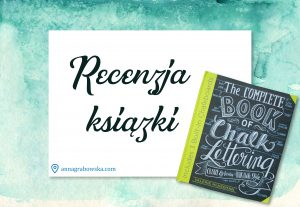The complete guide of chalk lettering recenzja