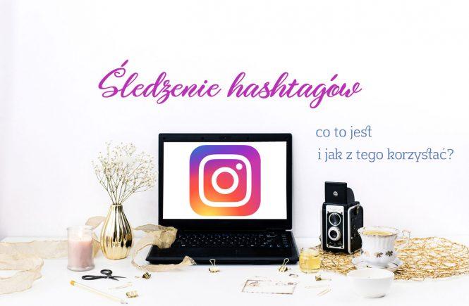 Śledzenie hashtagów