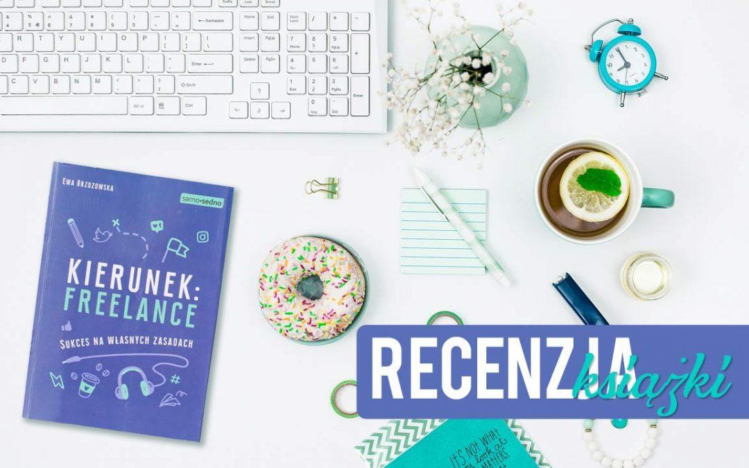 [recenzja] Kierunek Freelance Ewa Brzozowska
