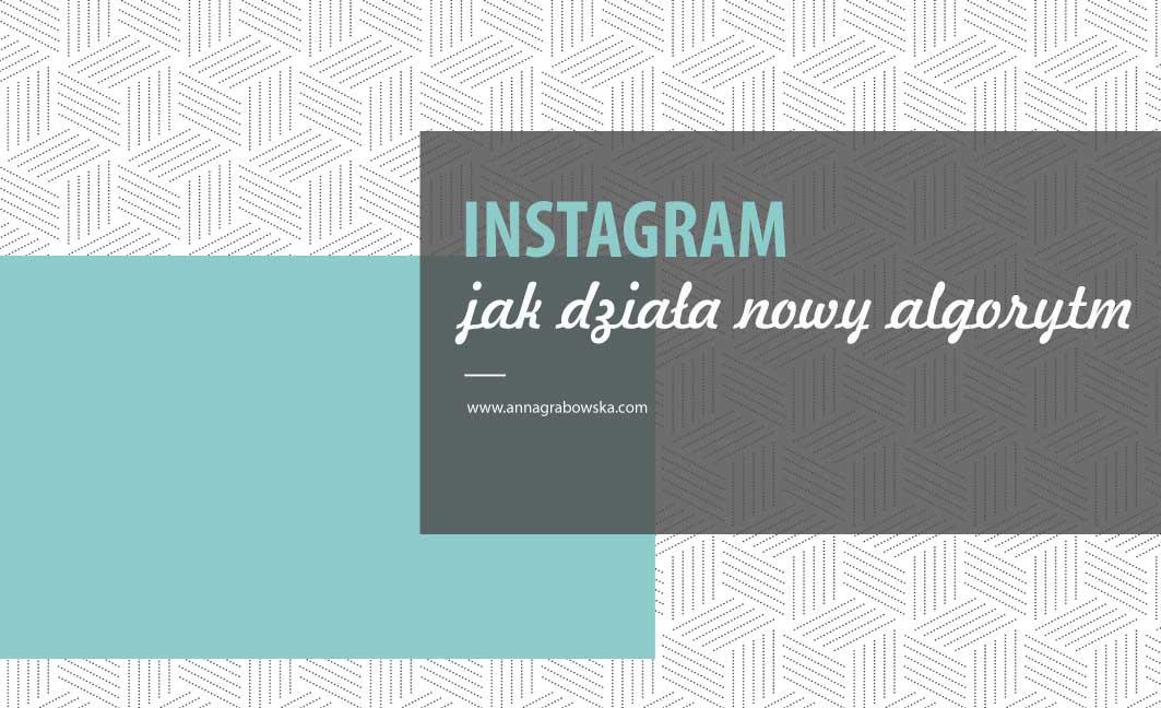 [instagram] Jak działa nowy algorytm