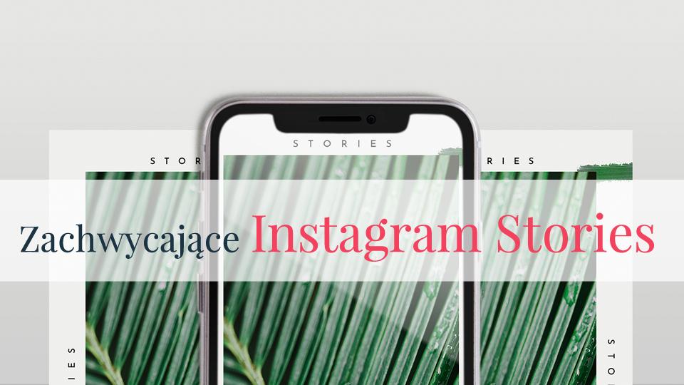 """Mini Kurs """"Zachwycające Instagram Stories"""""""