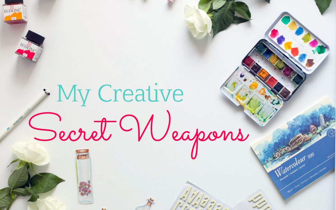 My Creative Secret Weapons