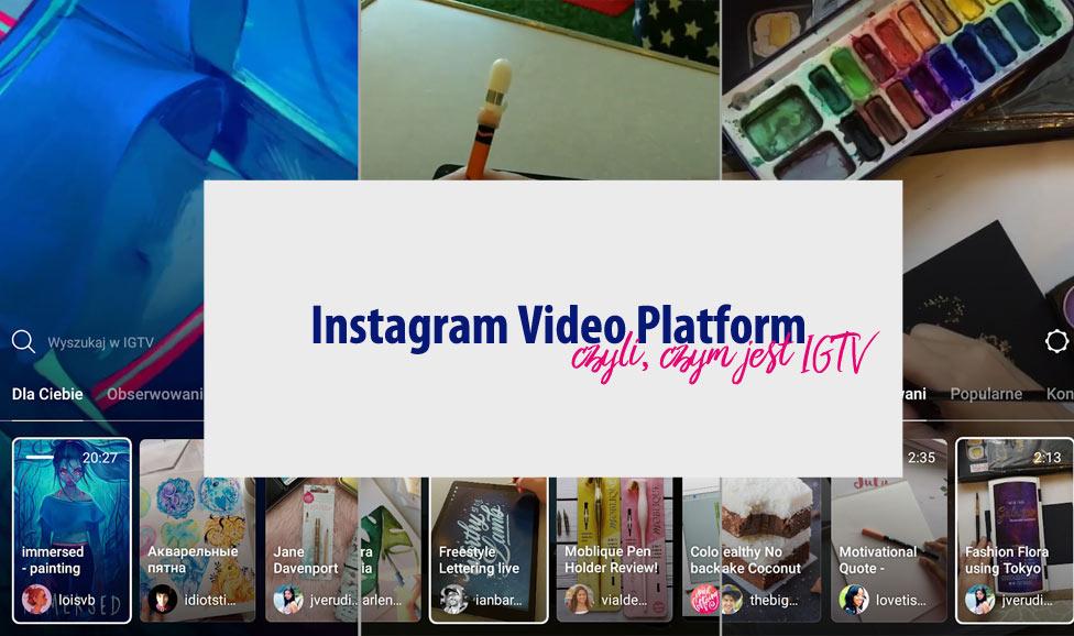 [instagram] Instagram video platform, czyli czym jest IGTV